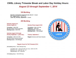 The library will be closed on Labor day, so you can go out and relax without worrying about studying before the new trimester.